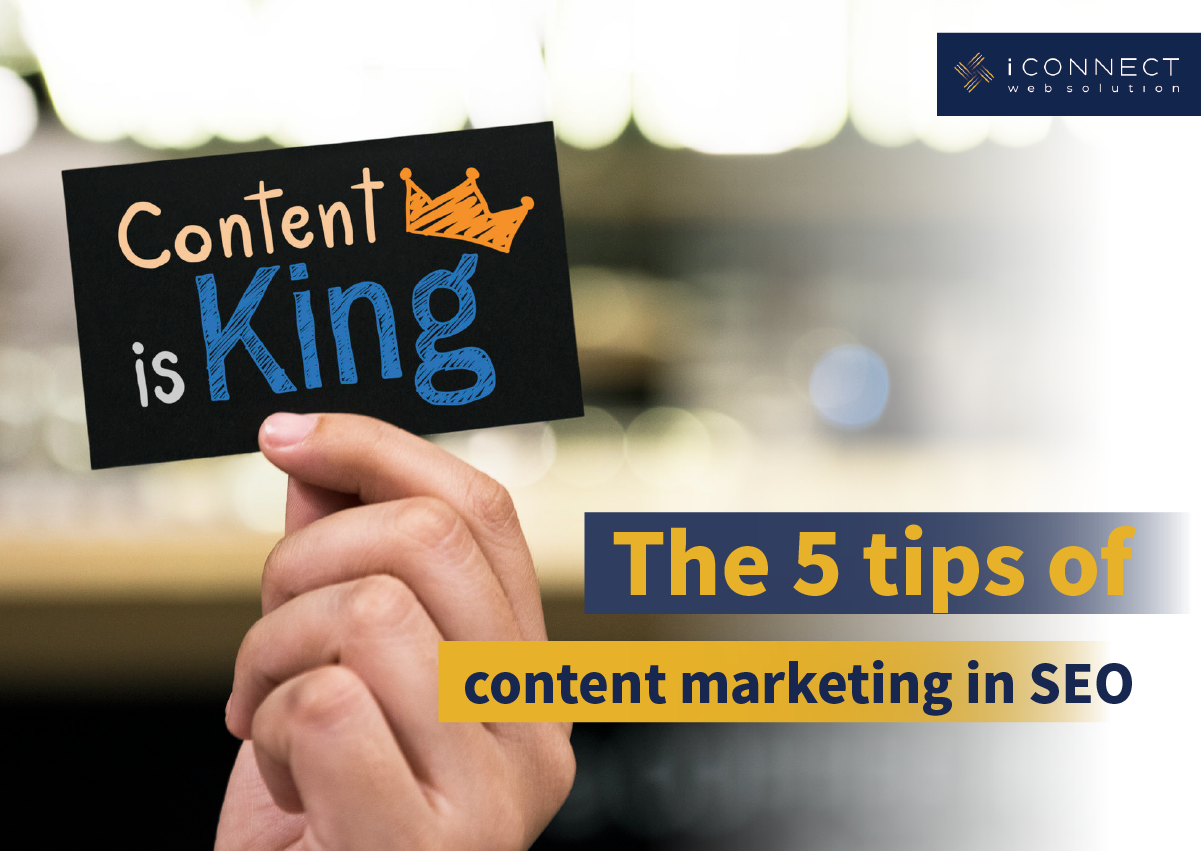 The 5 Tips of Content Marketing in SEO